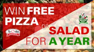 What Would You Do For Free Pizza and Salad for a Year?